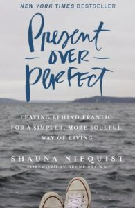 Present-Over-Perfect-by-Shauna-Niequist-