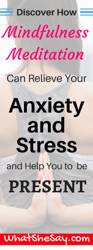 Mindfulness Meditation - Relieve Anxiety Stress and Be Present