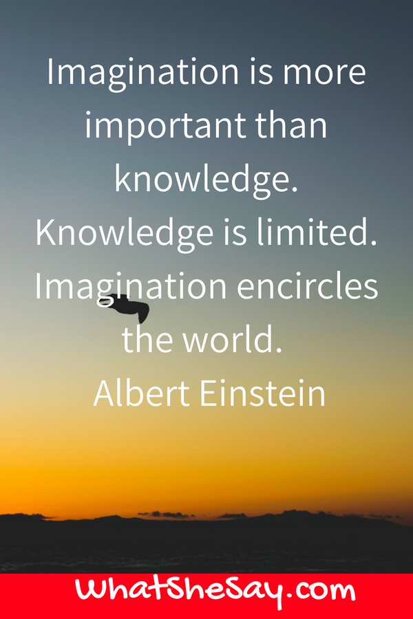 Albert Einstein Inspirational quote - What She Say