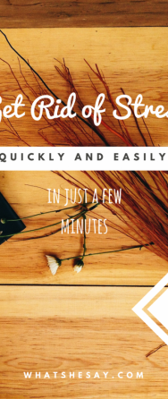 How To Get Rid Of Stress - 3 Quick Stress-Relieving Tips That Soothe and Calm in Minutes