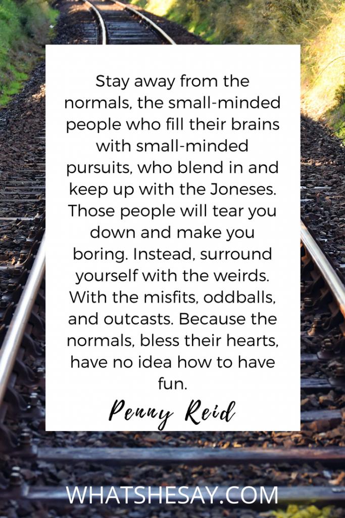 Penny Reid motivaitonal quote