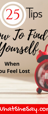 How To Find Yourself: 25 Ways to Rediscover Who You Really Are
