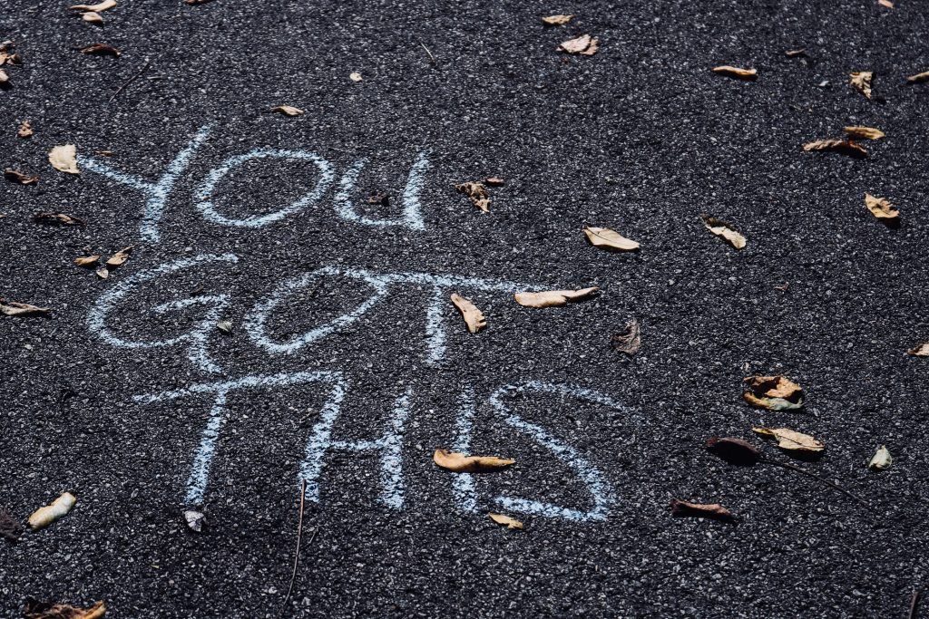 you got this in chalk on asphalt - how to improve your self-confidence