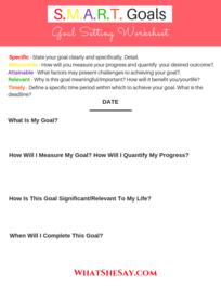 Goal Setting Worksheet - S.M.A.R.T. Goals Worksheet